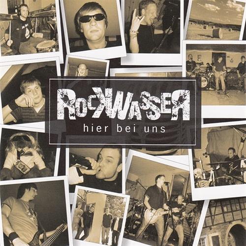 Rockwasser - Hier bei uns, CD
