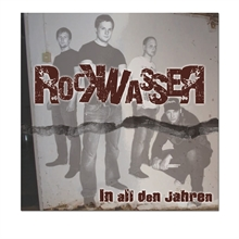 Rockwasser - In all den Jahren, CD
